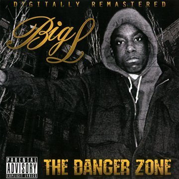 Big L Danger Zone Explicit Version