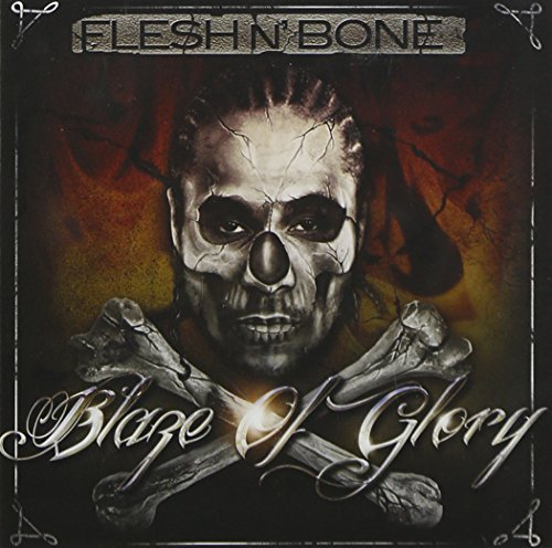 Flesh N' Bone Blaze Of Glory Explicit Version
