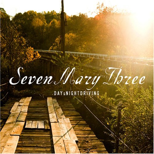 Seven Mary Three Day & Nightdriving