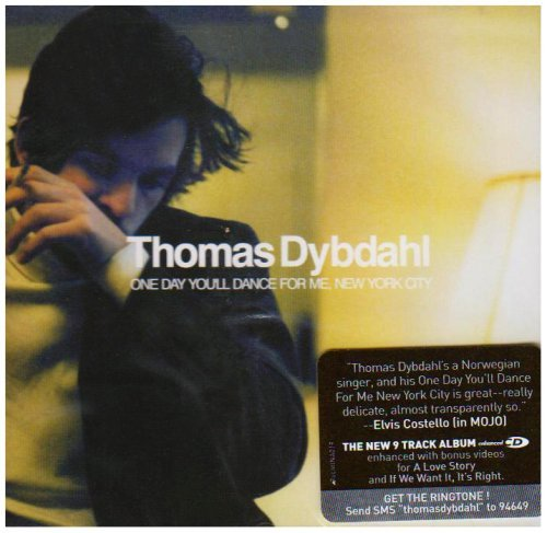 Thomas Dybdahl One Day You'll Dance For Me Ne
