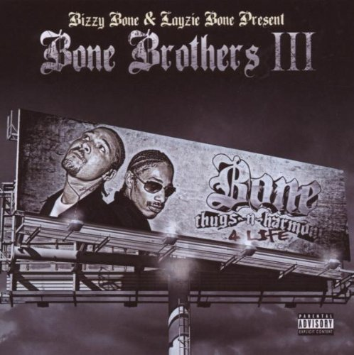 Bone Brothers Vol. 3 Bone Thugs N Harmony 4 Explicit Version