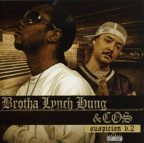 Brotha Lynch Hung & Cos Vol. 2 Suspicion Explicit Version