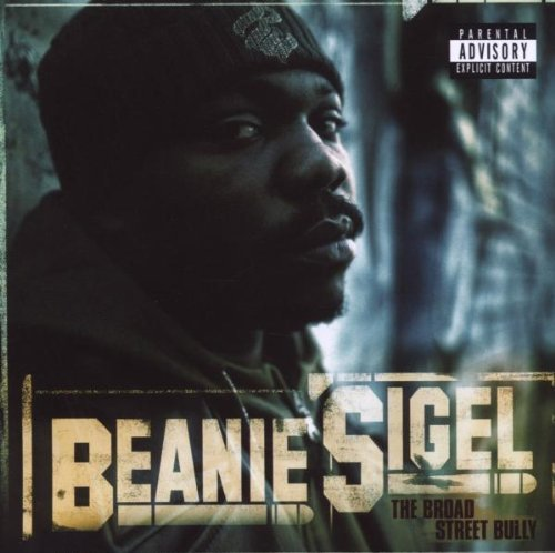 Beanie Sigel Broad Street Bully Explicit Version