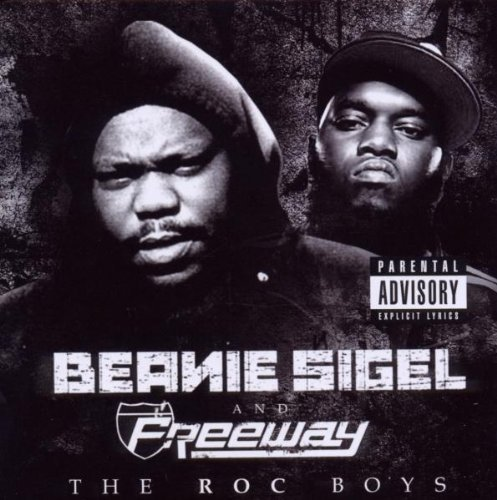 Beanie Sigel & Freeway Roc Boys Explicit Version