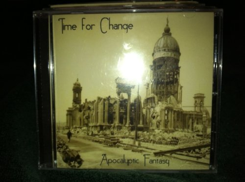 Time For Change Apocalyptic Fantasy Local