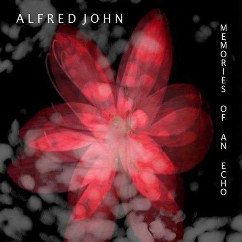 John Alfred Memories Of An Echo