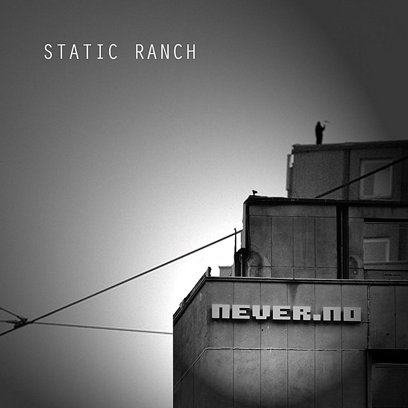 Static Ranch Never.No