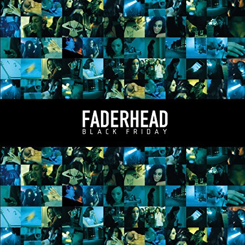 Faderhead Black Friday