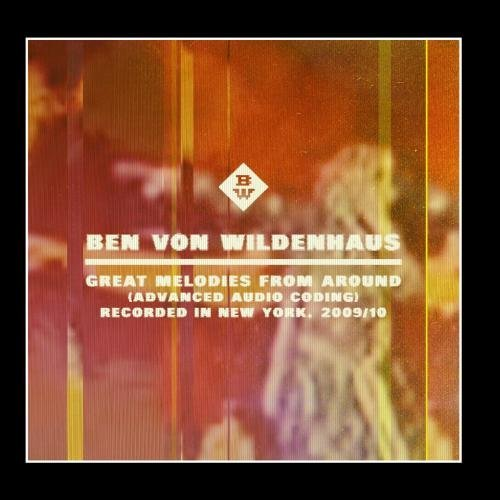 Ben Von Wildenhaus Great Melodies From Around