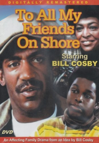 Bill Cosby Dennis Hines Gloria Foster To All My Friends On Shore [slim Case]