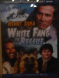 Henry Silva White Fang To The Rescue [slim Case]