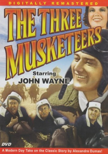 Three Musketeers Wayne John Digitally Remastered