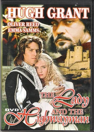 Hugh Grant Oliver Reed Robert Morley Unkn The Lady And The Highwayman [slim Case]