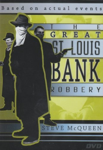 Great St. Louis Bank Robbery Mcqueen Denton Clarke Dukas Mc
