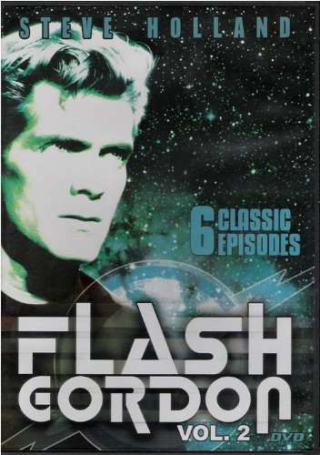 Steve Holland Flash Gordon Volume 2 (six Classic Episodes)