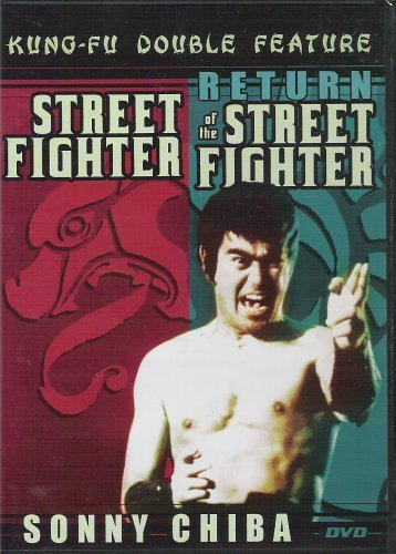 Sonny Chiba Street Fighter & Return Of The Street Fighter (kun