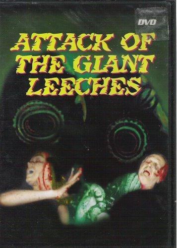 Attack Of The Giant Leeches Attack Of The Giant Leeches