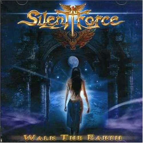 Silent Force Walk The Earth