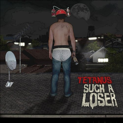 Tetanus Such A Loser Explicit Version