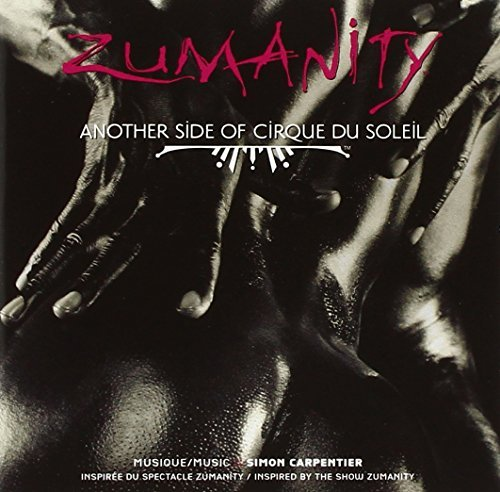 Zumanity Soundtrack
