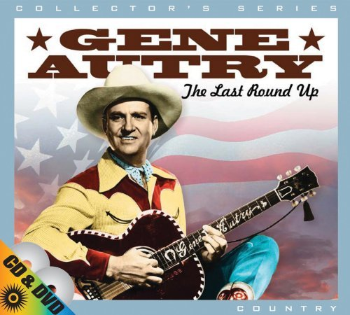 Gene Autry Last Round Up