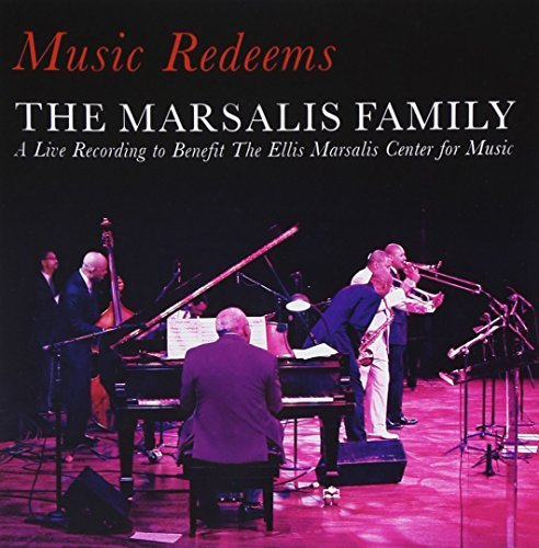 Marsalis Family Music Redeems