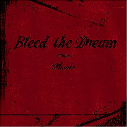 Bleed The Dream Awake