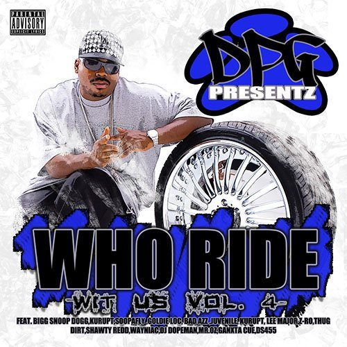 Dpg Presentz Vol. 4 Who Ride Wit Us Explicit Version