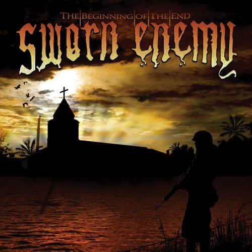 Sworn Enemy Beginning Of The End Explicit Version