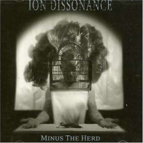 Ion Dissonance Minus The Herd