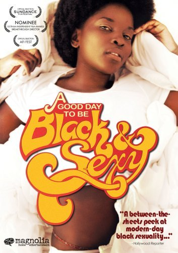 Good Day To Be Black & Sexy Good Day To Be Black & Sexy Ws Nr