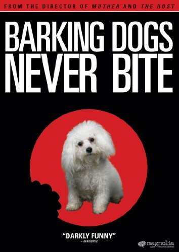 Barking Dogs Never Bite Barking Dogs Never Bite Ws Nr