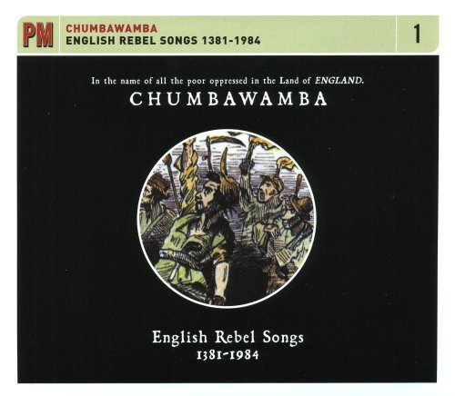 Chumbawamba English Rebel Songs 1381 1984