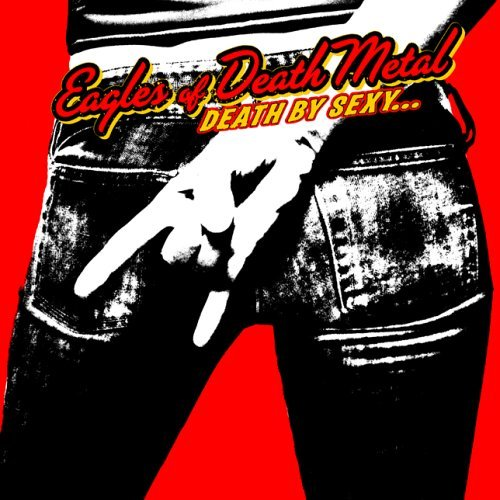 Eagles Of Death Metal Death By Sexy