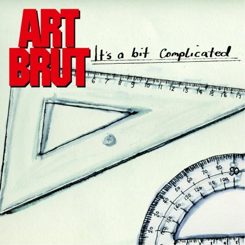 Art Brut It's A Bit Complicated