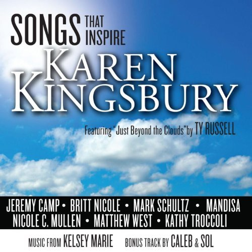 Karen Kingsbury Songs That Inspire Karen Kings