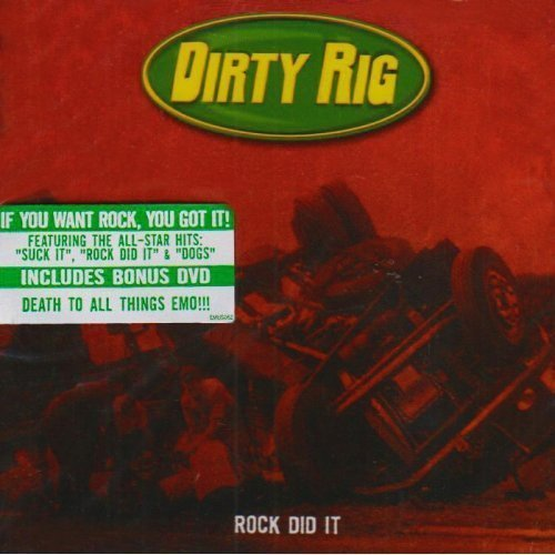 Dirty Rig Rock Did It Incl. DVD