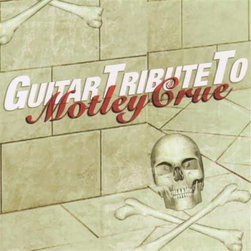 Tribute Sounds Guitar Tribute To Motley Crue T T Motley Crue