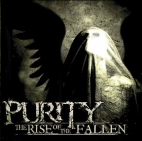 Purity Rise Of The Fallen