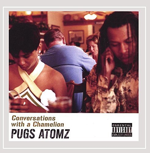 Pugs Atomz Conversation With A Chamelion Explicit Version