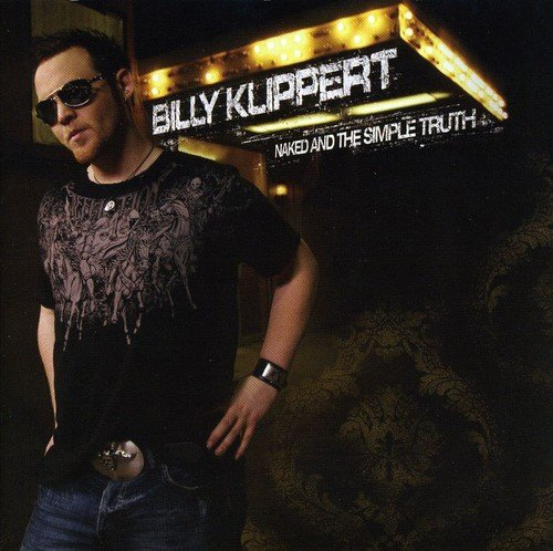 Billy Klippert Naked & The Simple Truth Import Can