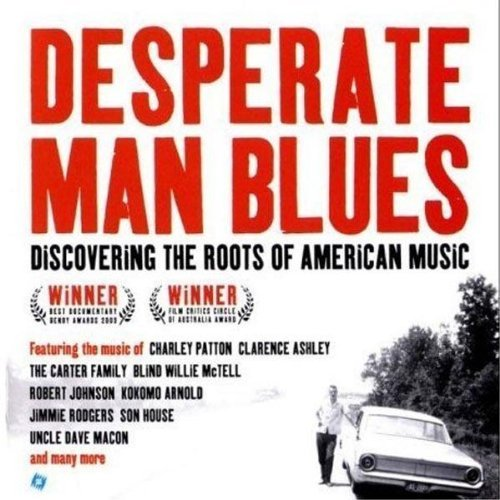 Desperate Man Blues Soundtrack