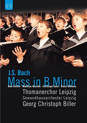 Johann Sebastian Bach Mass In B Minor Holton Rexroth Genz Mertens