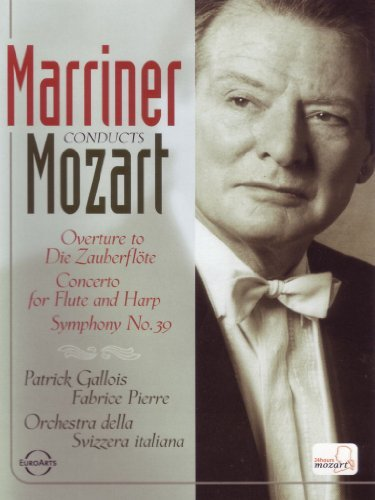 Wolfgang Amadeus Mozart Marriner Conducts Mozart Gallois (ft) Pierre (hp) Marriner Svizzera Italiana Orc