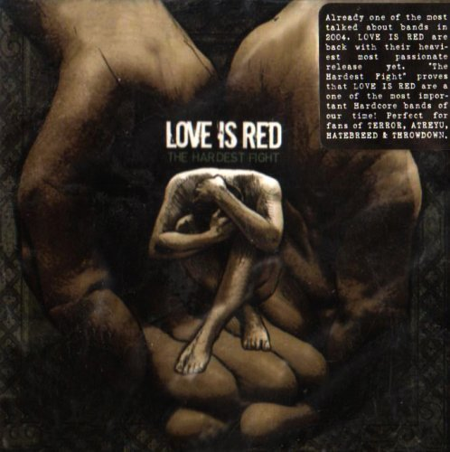 Love Is Red Hardest Fight