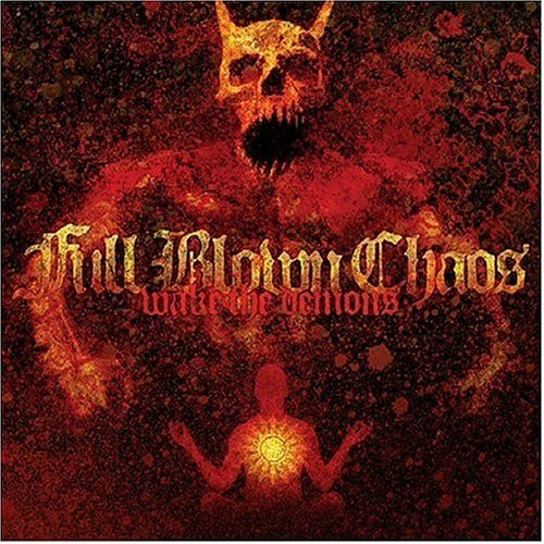 Full Blown Chaos Wake The Demons