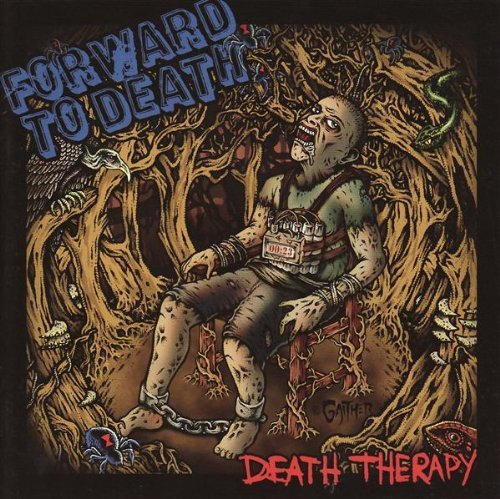 Forward To Death Death Therapy