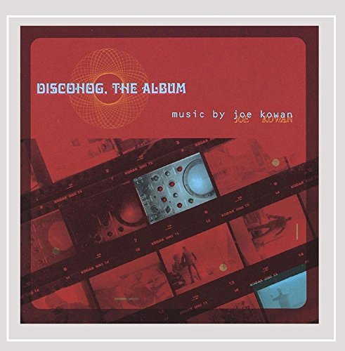 Joe Kowan Discohog The Album