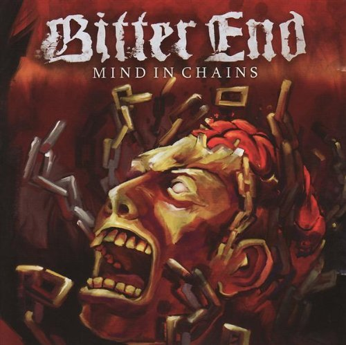 Bitter End Mind In Chains