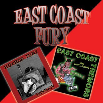 Hotrod Fury Eastcoast Tremors East Coast Fury Local
